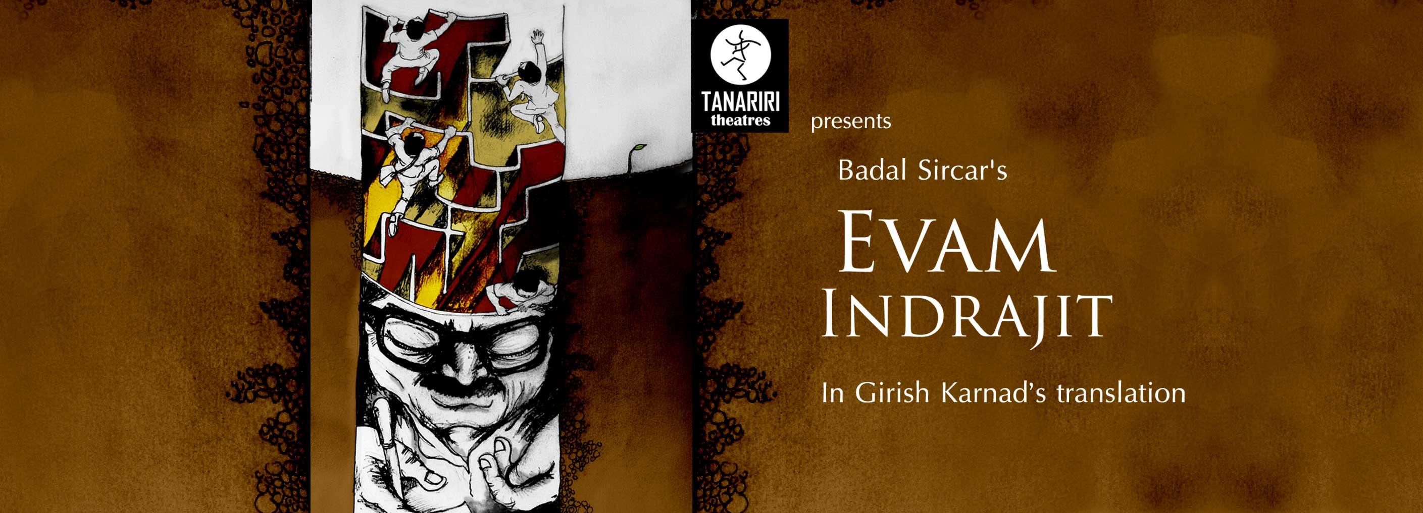 Tanariri Theatres presents Evam Indrajit